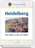 Heidelberg - Die Stadt, in der wir leben