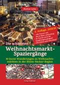 Die schönsten Weihnachtsmarkt-Spaziergänge