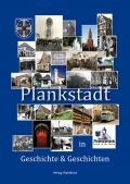 Plankstadt in Geschichte und Geschichten